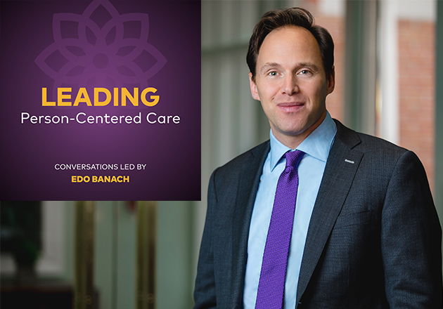 Leading person centered care with Edo Banach NHPCO